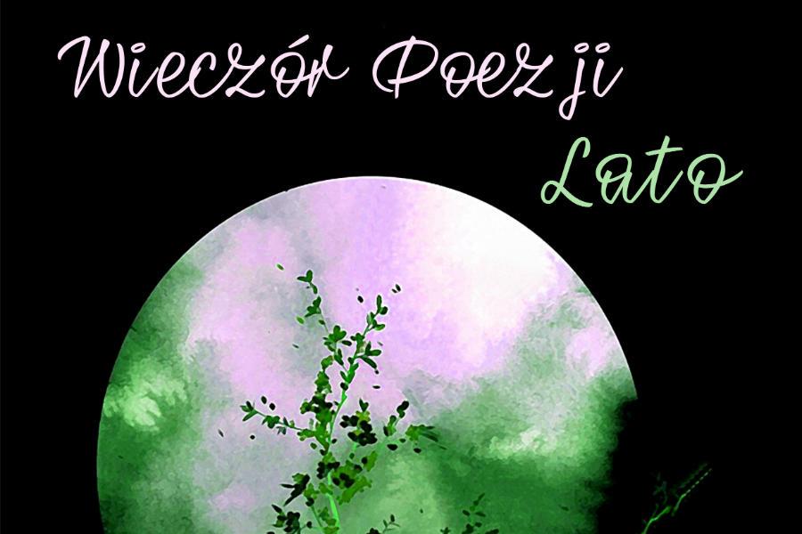 Wiersze I Piosenki O Najgorętszej Porze Roku Miesięcznik